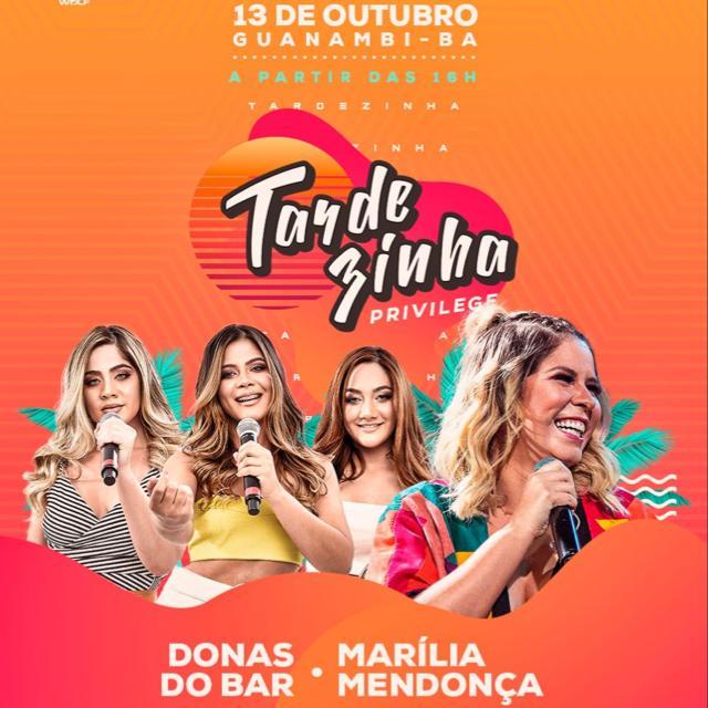 Tardezinha Privilege 2019 em Guanambi - BA